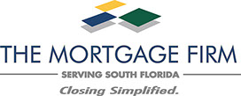 Logo: The Mortgage Firm, Serving South Florida, Closing Simplified